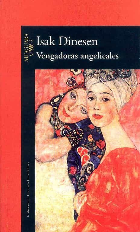 vengadoras angelicales (3ª ed.)-isak (blixen, karen) dinesen-9788420428017