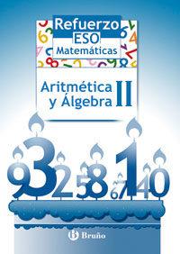 refuerzo matematicas, aritmetica y algebra ii (eso)-josep manel marrase-9788421651117