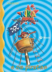 Kika Superbruxa E Os Piratas por Knister