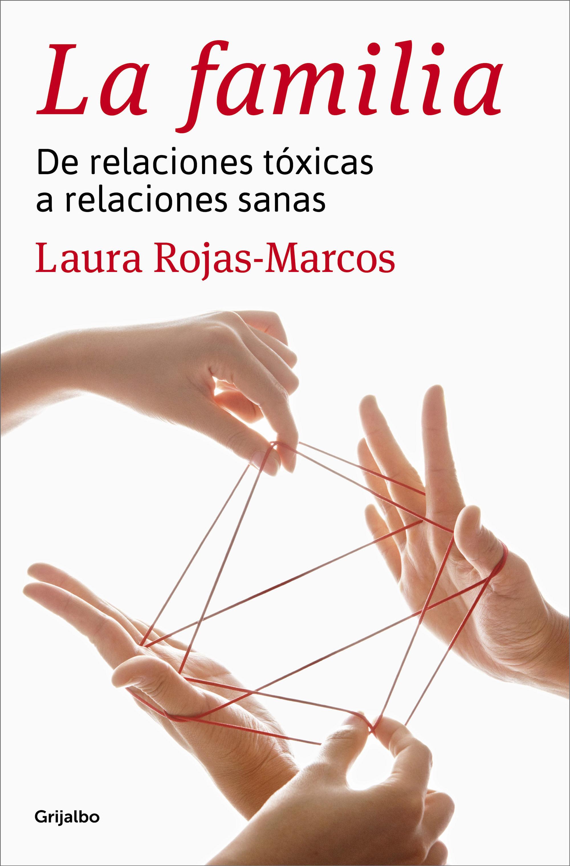 LA FAMILIA EBOOK | LAURA ROJAS MARCOS | Descargar libro PDF o EPUB ...