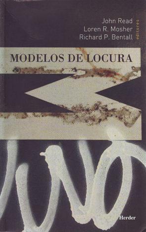 Modelos De Locura: Aproximaciones Psicologicas, Sociales Y Biolog Icas A La Esquizofrenia por Vv.aa.