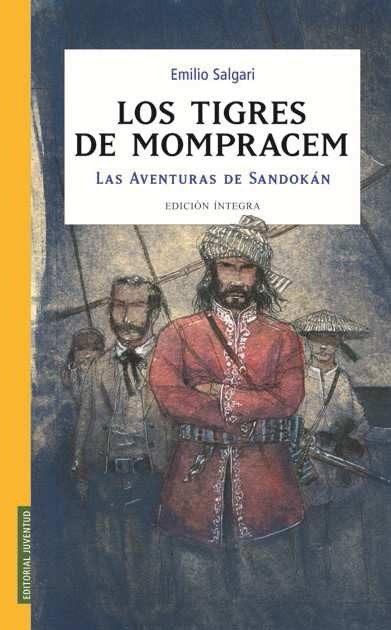 Los Tigres De Mompracem: Las Aventuras De Sandokan por Emilio Salgari