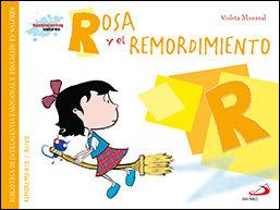 Rosa Y El Remordimiento por Violeta Monreal