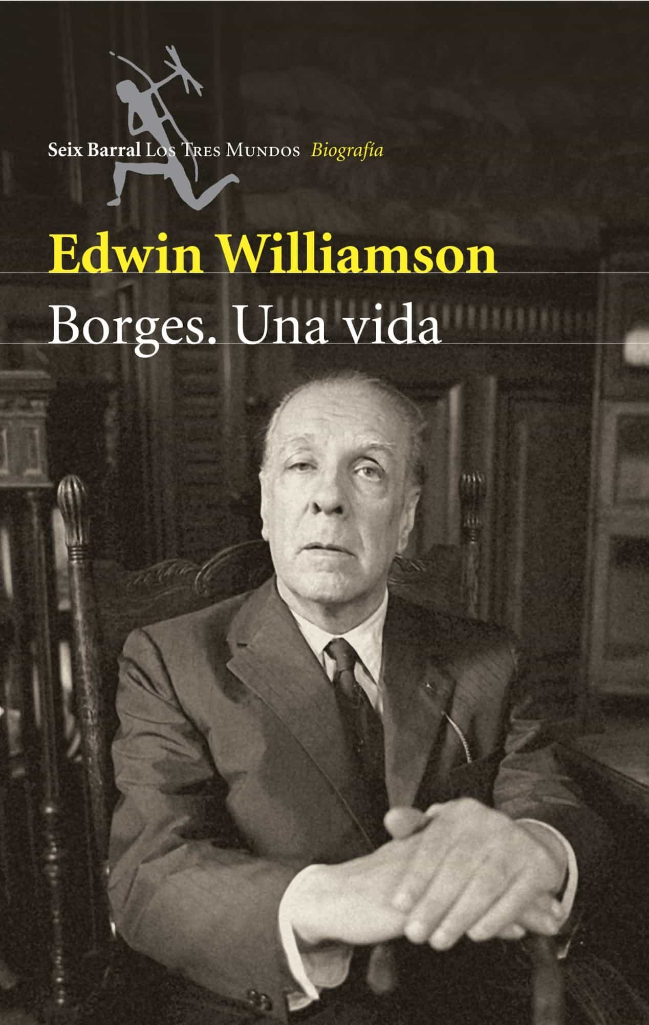 borges: una vida-edwin williamson-9788432209017