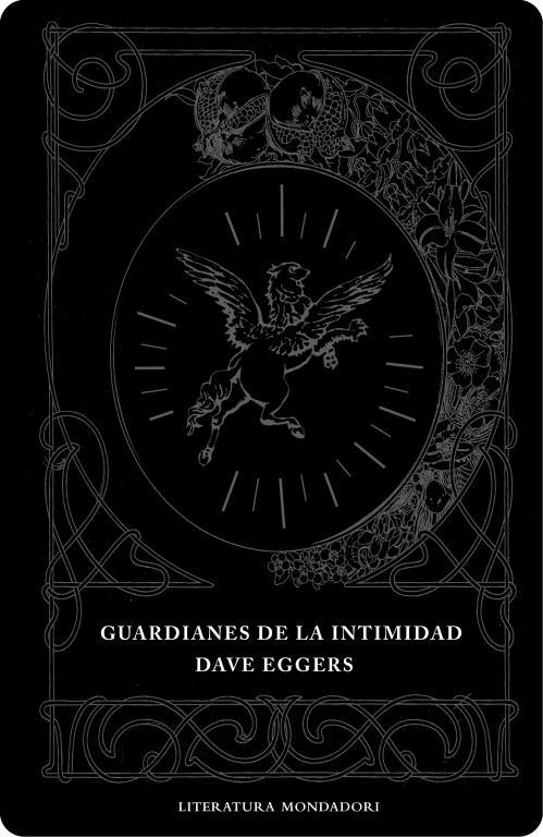 Guardianes De La Intimidad por David Eggers Gratis