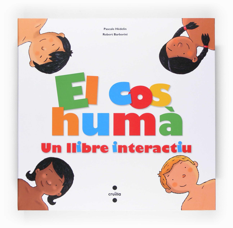 el cos huma: un llibre interactiu-pascale hedelin-9788466118217