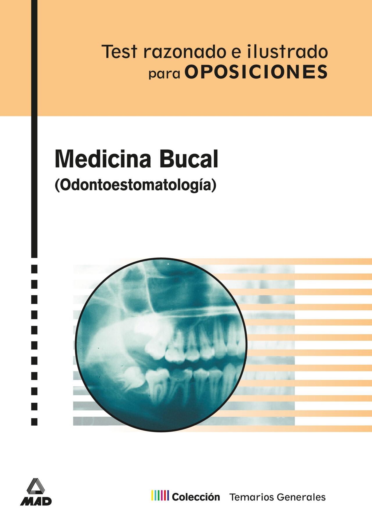 medicina bucal (odontoestomatologia): test razonado e ilustrado p ara oposiciones-9788466512817