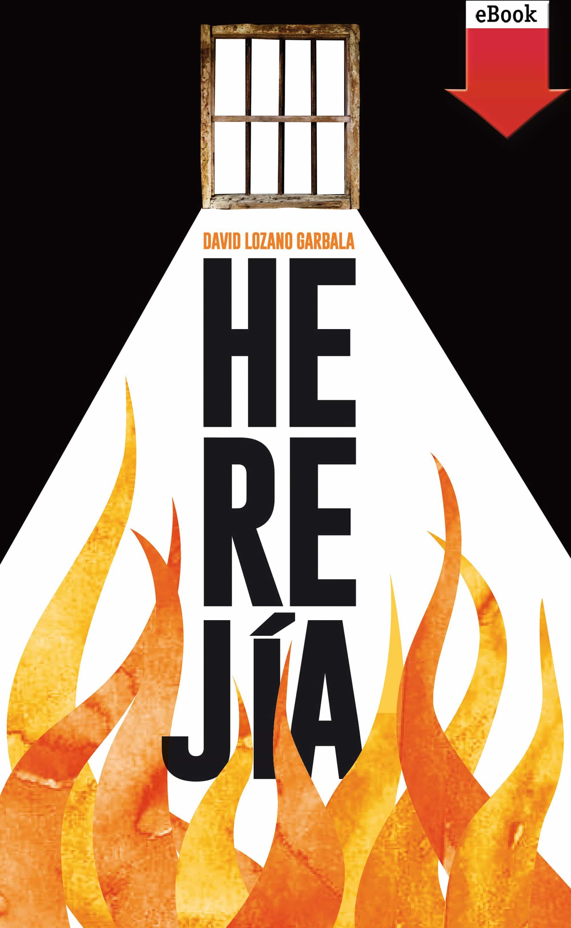 Herejía (ebook-epub)   por David Lozano Garbala