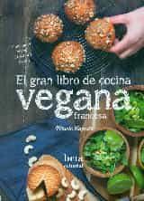 el gran libro de cocina vegana francesa-marie laforet-9788470914317