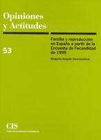 Familia Y Reproduccion En España A Partir De La Encuensta De Fecu Ndidad De 1999 (opiniones Y Actitudes Nº 53) por Margarita (coord.) Delgado epub