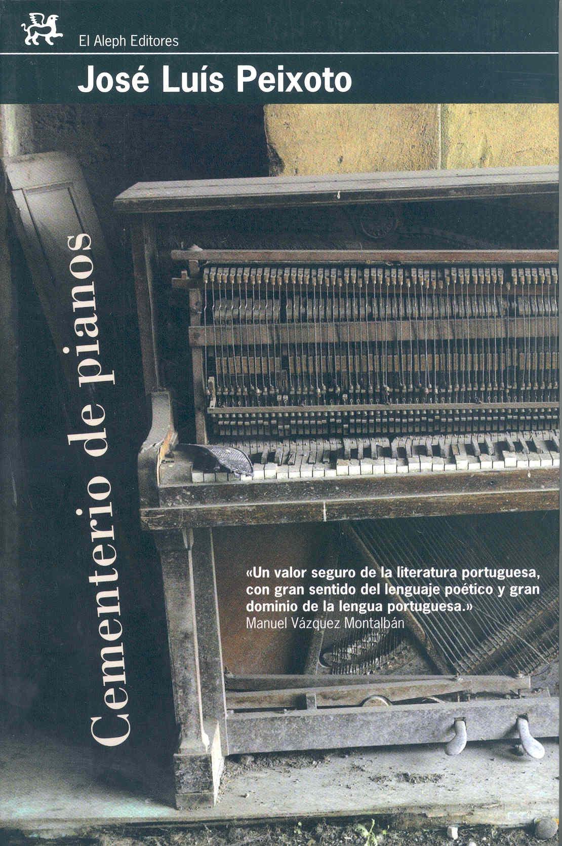 Cementerio de pianos - Jose Luis Peixoto