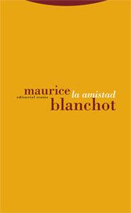 La Amistad por Maurice Blanchot epub
