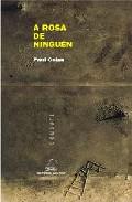 A Rosa De Ninguen (ed. Bilingüe) por Paul Celan epub