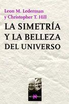 La Simetria Y La Belleza Del Universo por Lederman Hill;                                                                                    Leon M. Lederman;                                                                                    Christopher T. Hill epub
