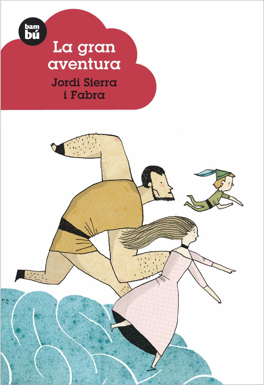 La Gran Aventura por Jordi Sierra I Fabra