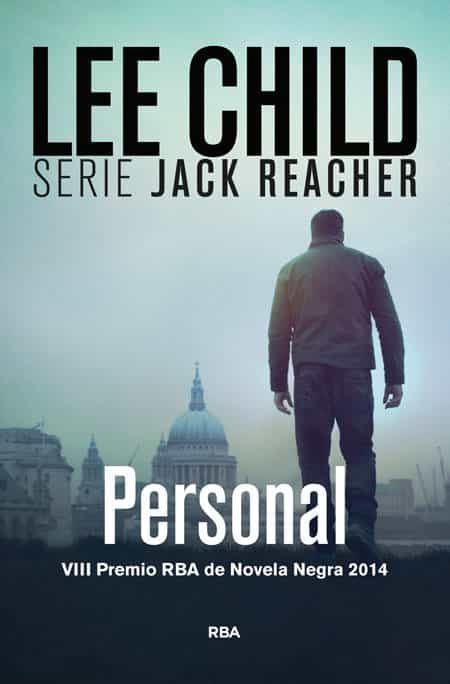 personal (serie jack reacher 19) (premio novela negra 2014)-lee child-9788490563717