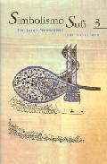 Simbolismo Sufi (t. 3) por Javad Nurbakhsh