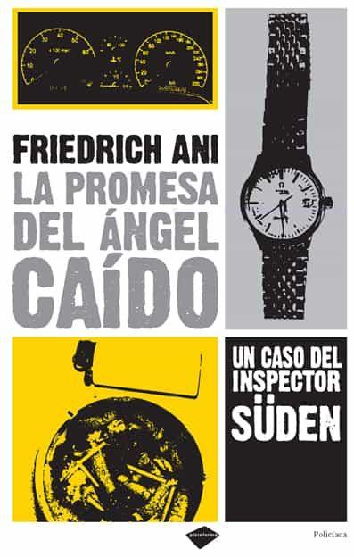 La Promesa Del Angel Caido por Friedrich Ani epub