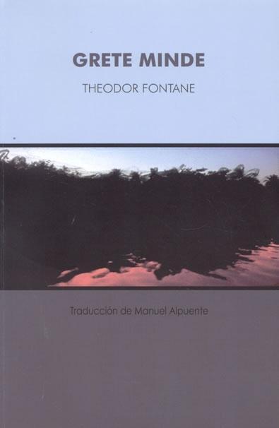 Grete Minde por Theodor Fontane