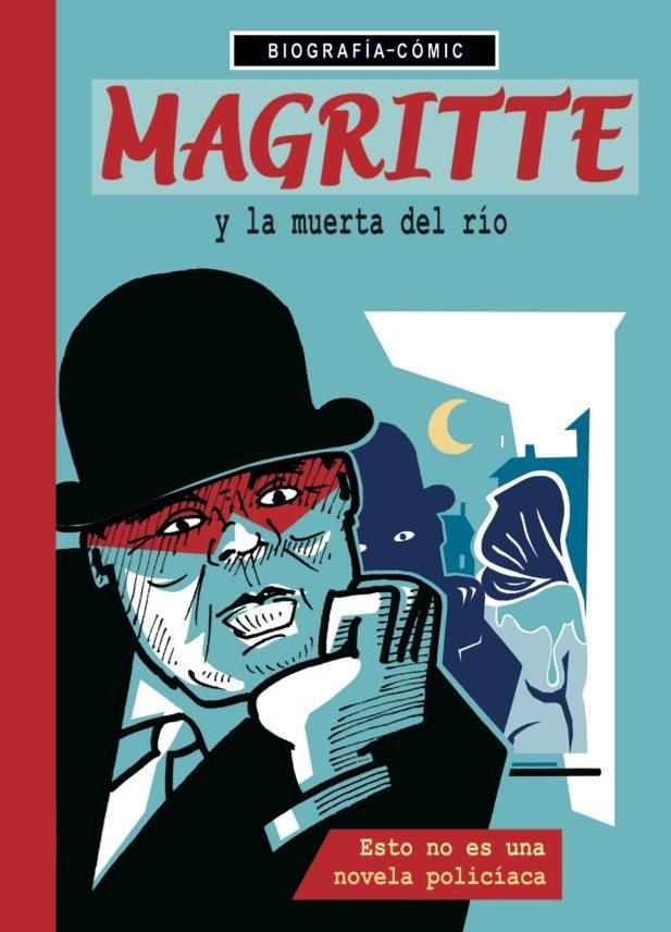 Magritte Y La Muerta Del Río por Willi Bloss