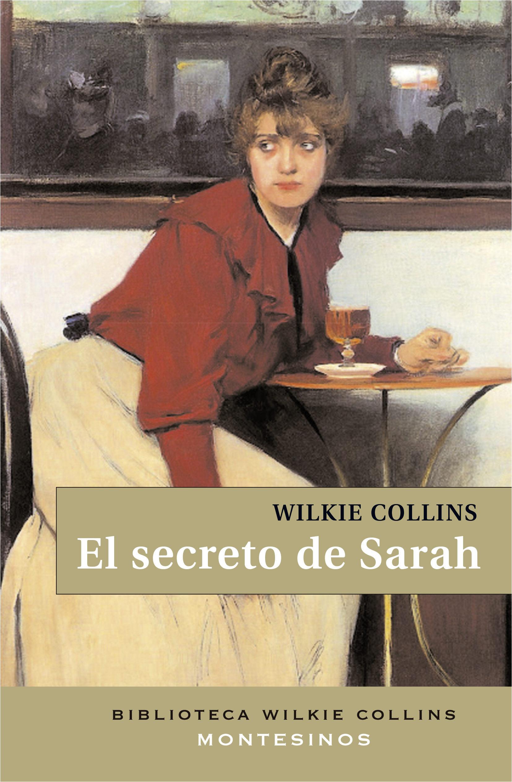 El Secreto De Sarah (2ª Ed.) (montesinos) por Wilkie Collins