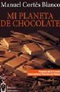 descargar MI PLANETA DE CHOCOLATE pdf, ebook