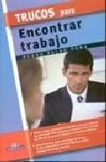 Trucos Para Encontrar Trabajo por Pedro Palao Pons epub