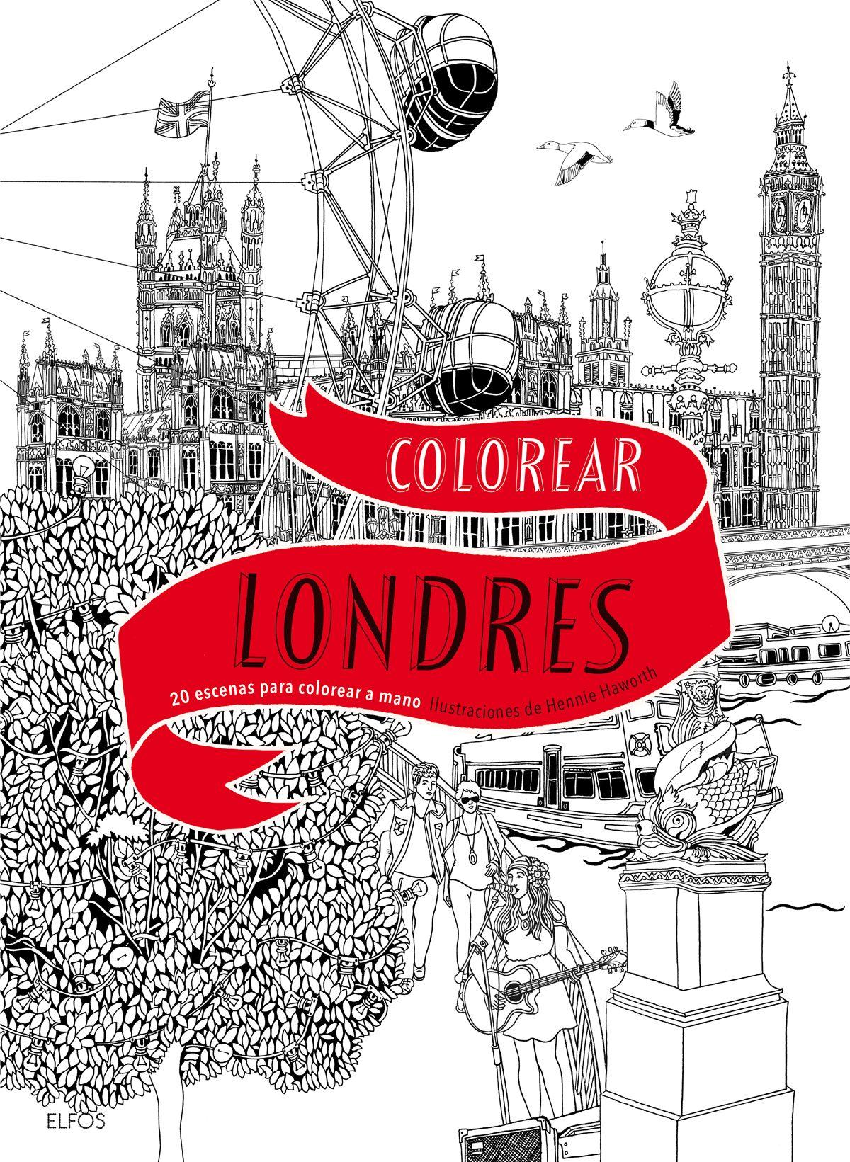 COLOREAR LONDRES: 20 ESCENAS PARA COLOREAR A MANO | HENNIE HAWORTH