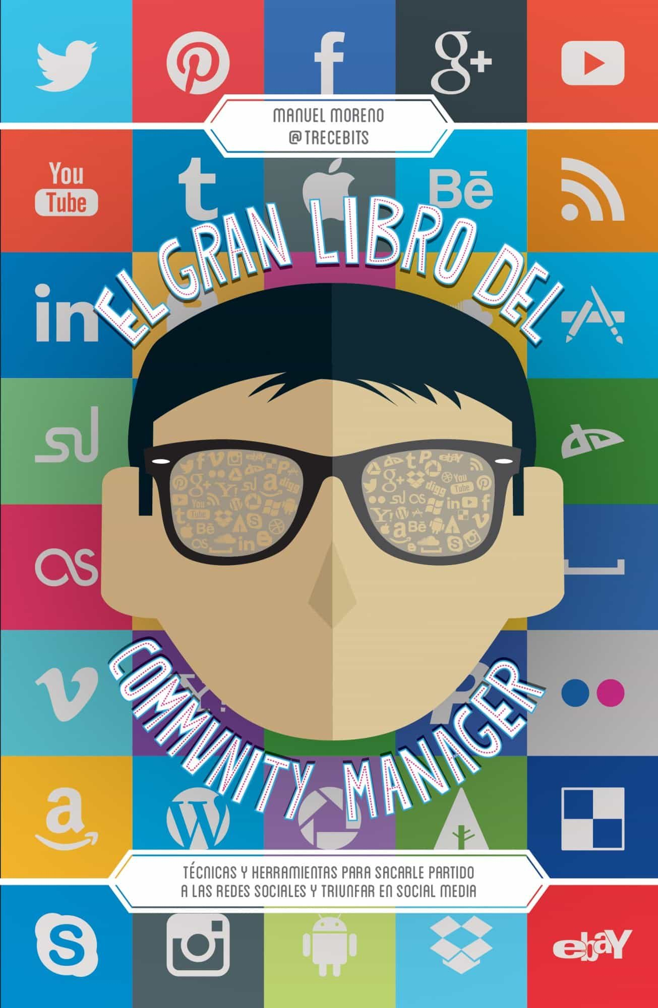 Resultado de imagen de El Gran Libro del Community Manager. Manuel Moreno