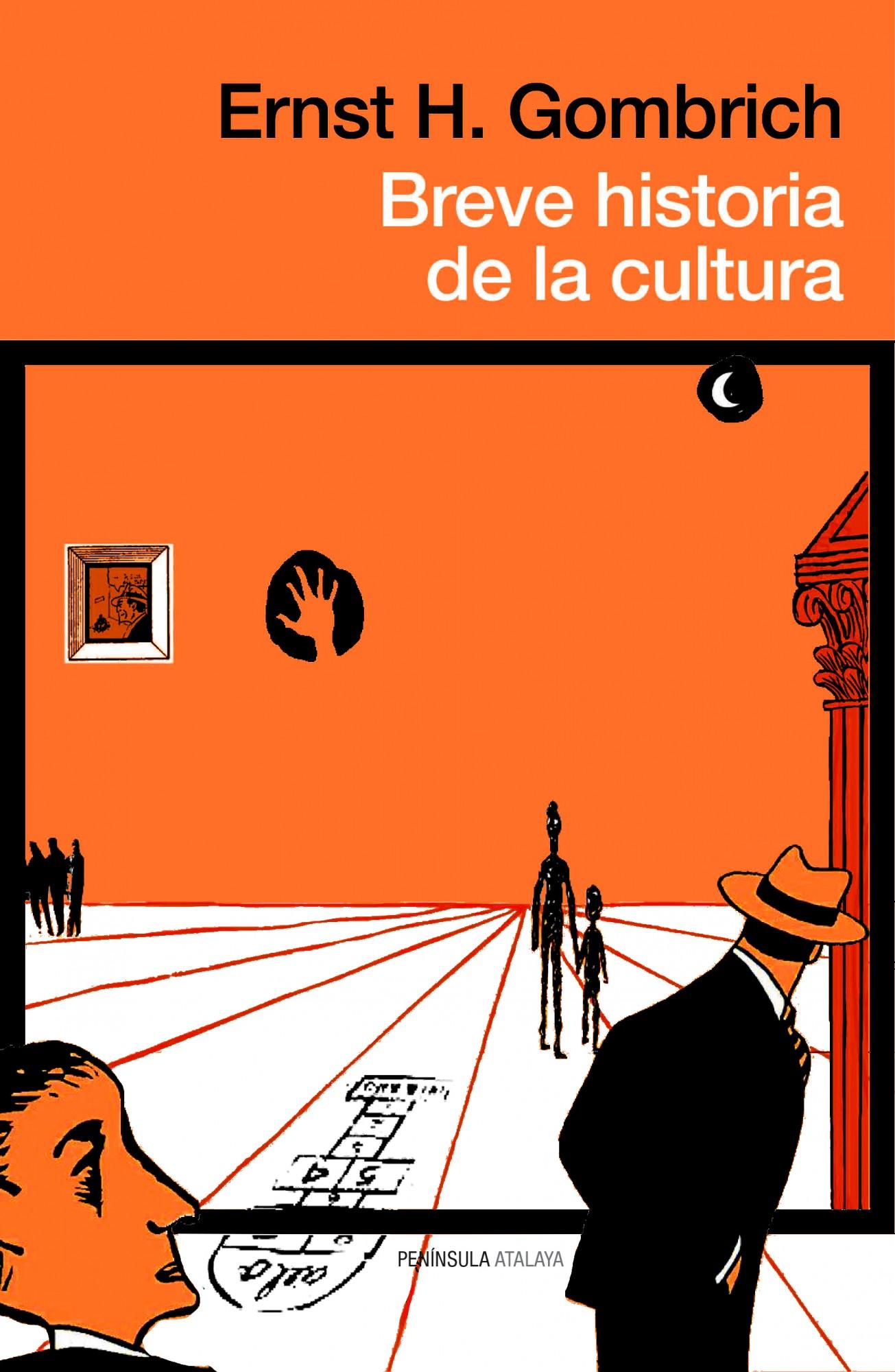 Breve Historia De La Cultura por Ernst H. Gombrich