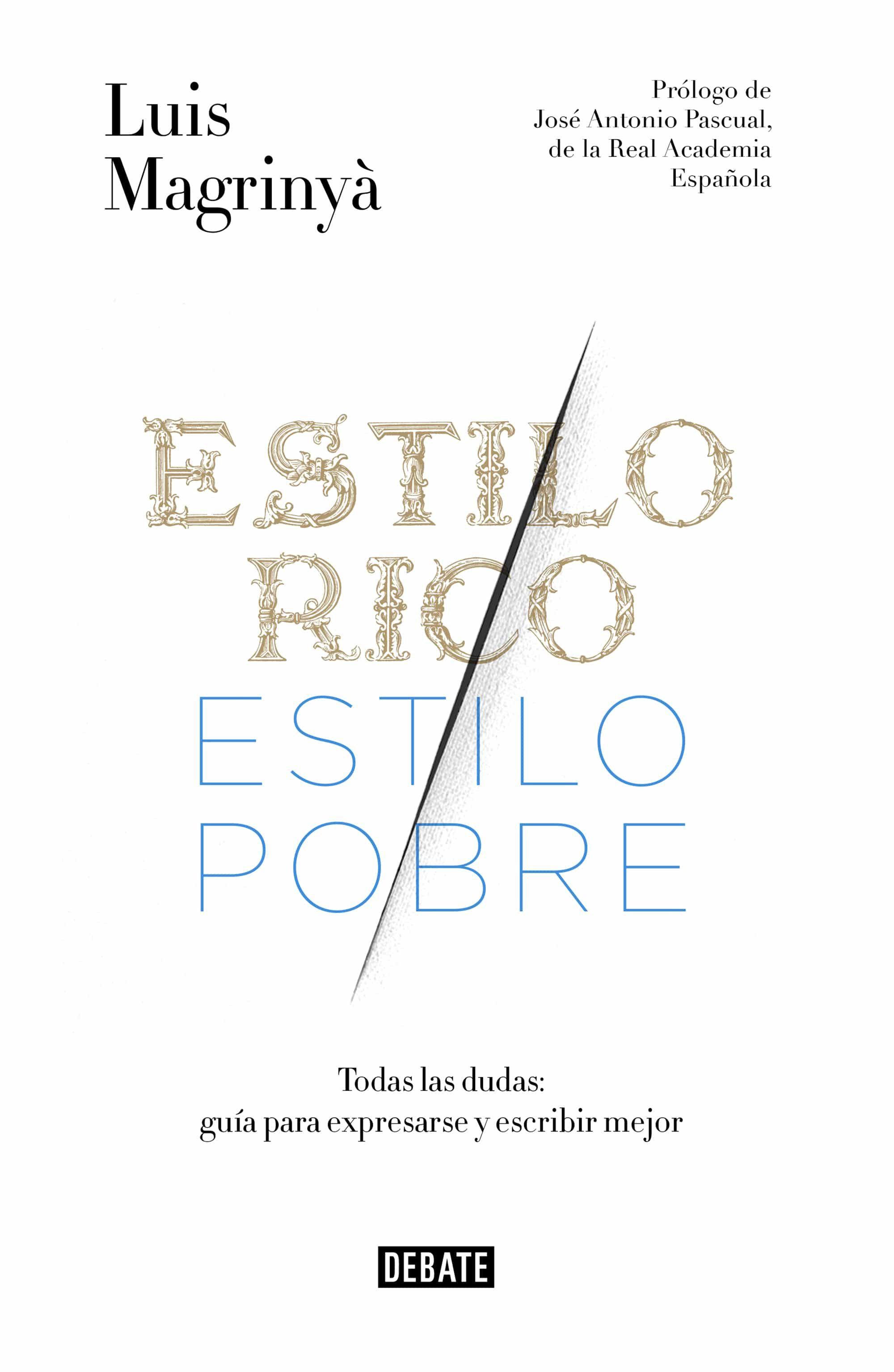 Estilo Rico, Estilo Pobre   por Luis Magrinya