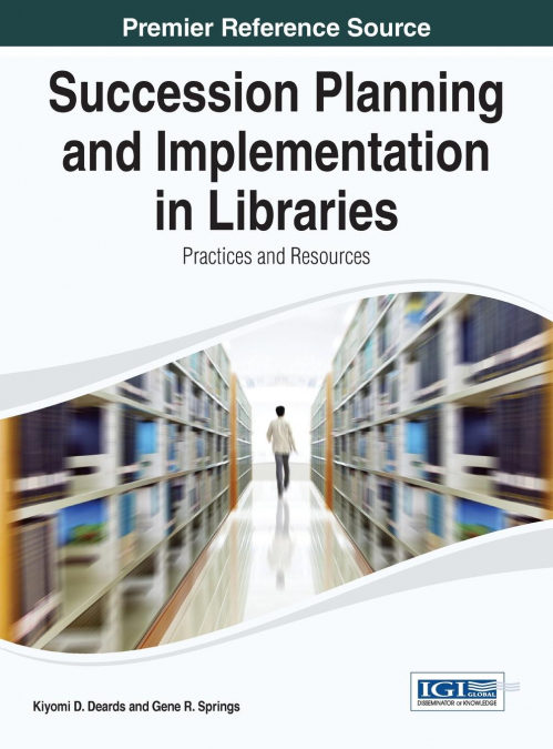 Succession Planning And Implementation In Libraries - Androides Bajar Gratis De PDF