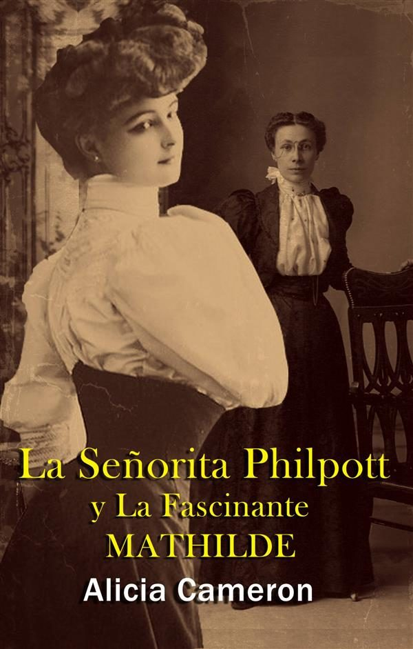 La Señorita Philpott And La Fascinante Mathilde Descargar libros epub para kindle