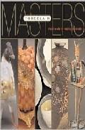 Masters: Porcelain: Major Works By Leading Ceramists por Suzanne Tourtillott