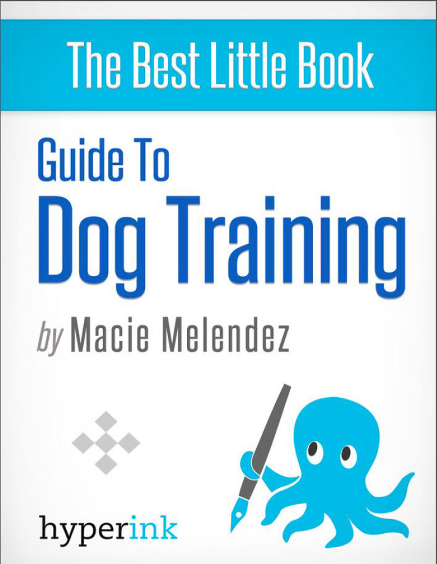 dog training: how to tame a dog like cesar millan (ebook)-macie melendez-9781614649427