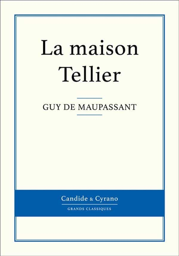 La Maison Tellier Ebook Maupassant Guy De Descargar Libro Pdf O