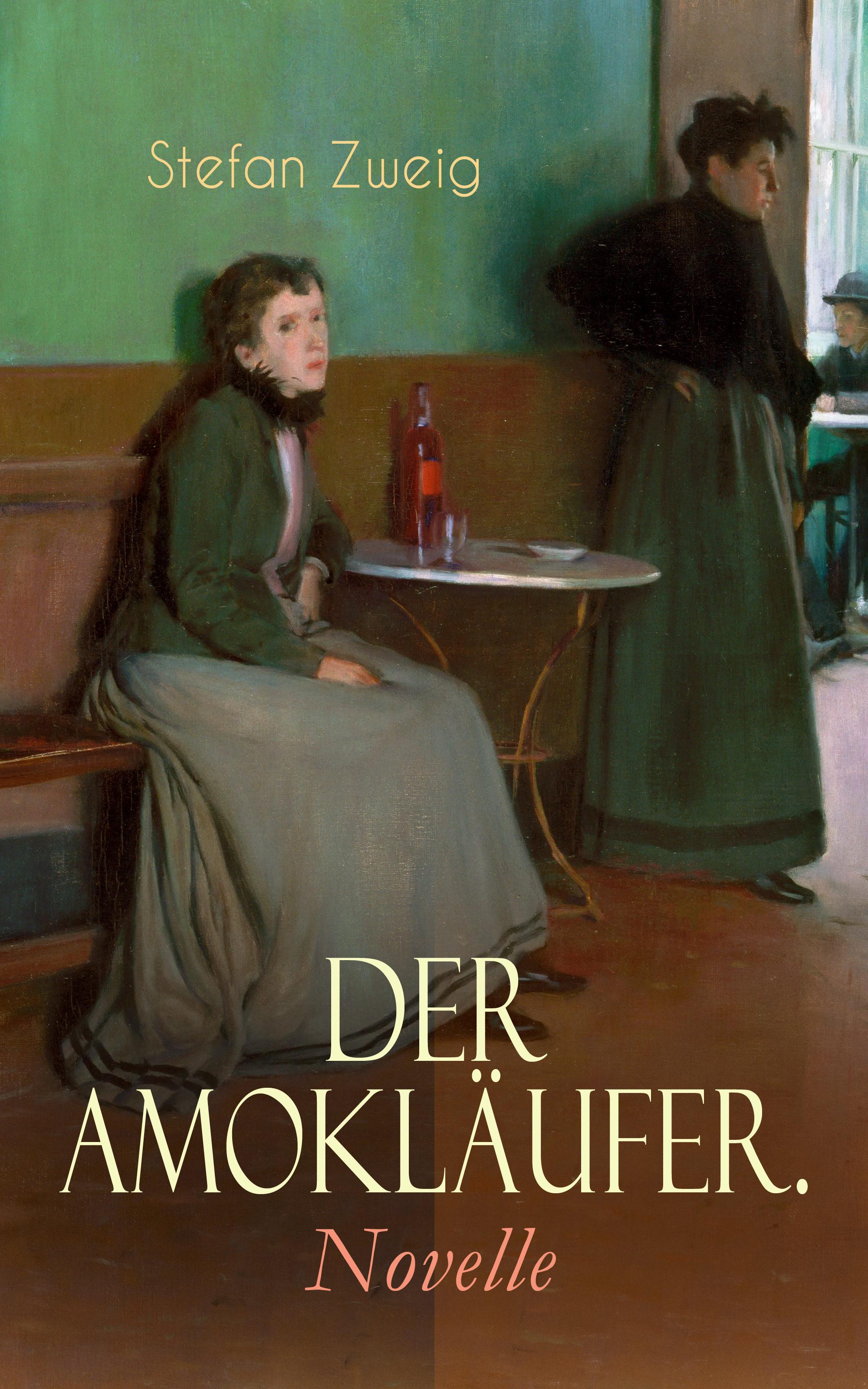 Der Amokläufer Novelle Ebook Stefan Zweig Descargar Libro Pdf O