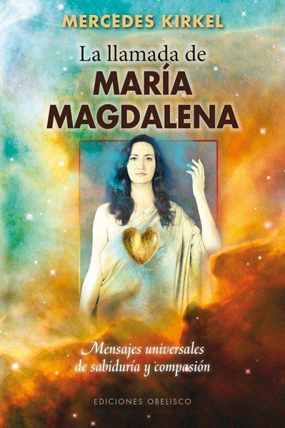 La Llamada De Maria Magdalena por Mercedes Kirkel epub