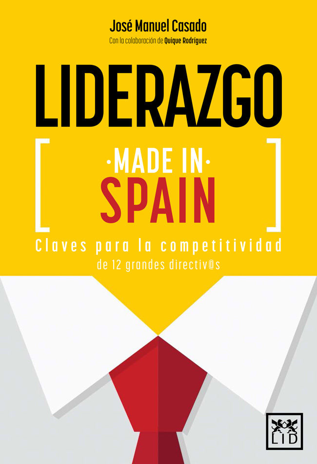 liderazgo made in spain-jose manuel casado-9788416624027