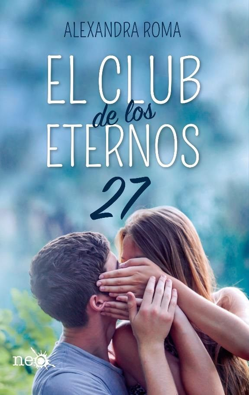 el club de los eternos 27-alexandra roma-9788417114527