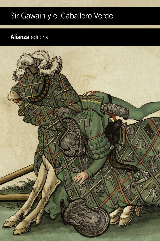 Sir Gawain Y El Caballero Verde por Anonimo