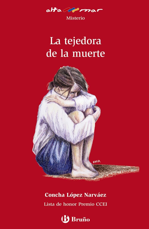 La Tejedora De La Muerte por Concha Lopez Narvaez