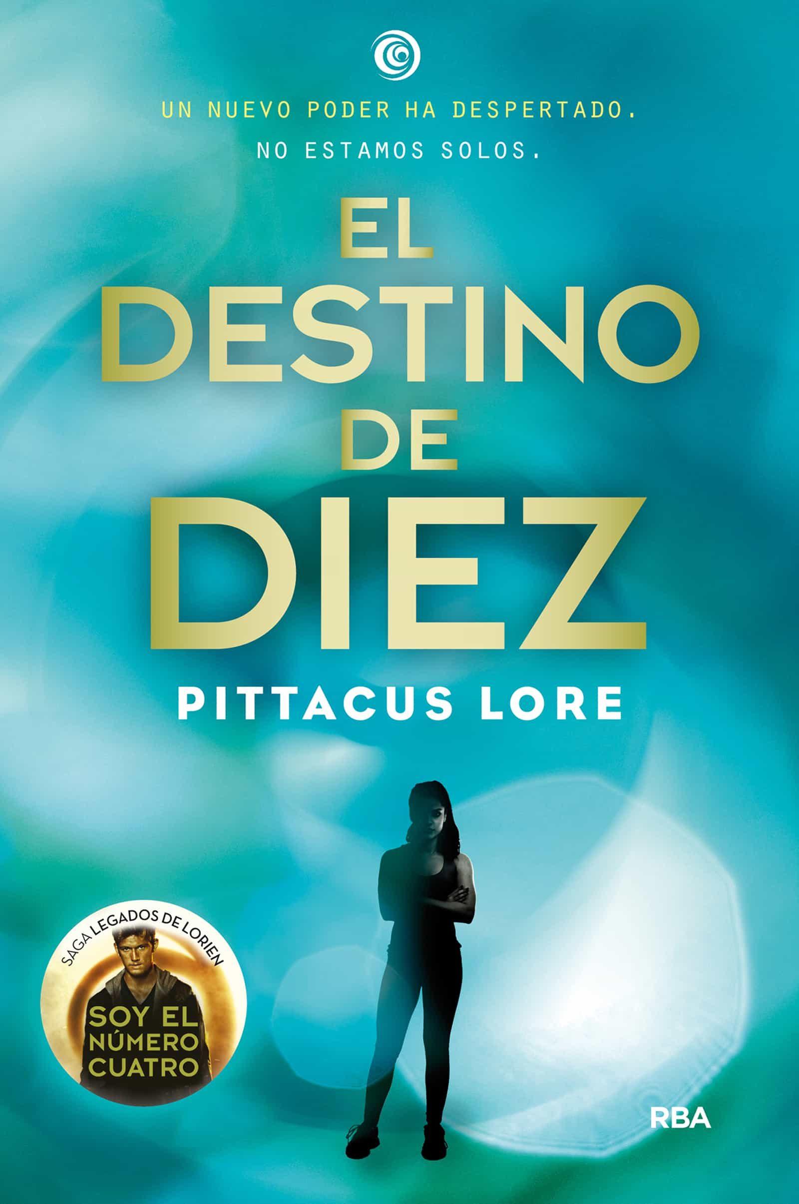 El Destino De Diez (ebook)pittacus Lore9788427211827