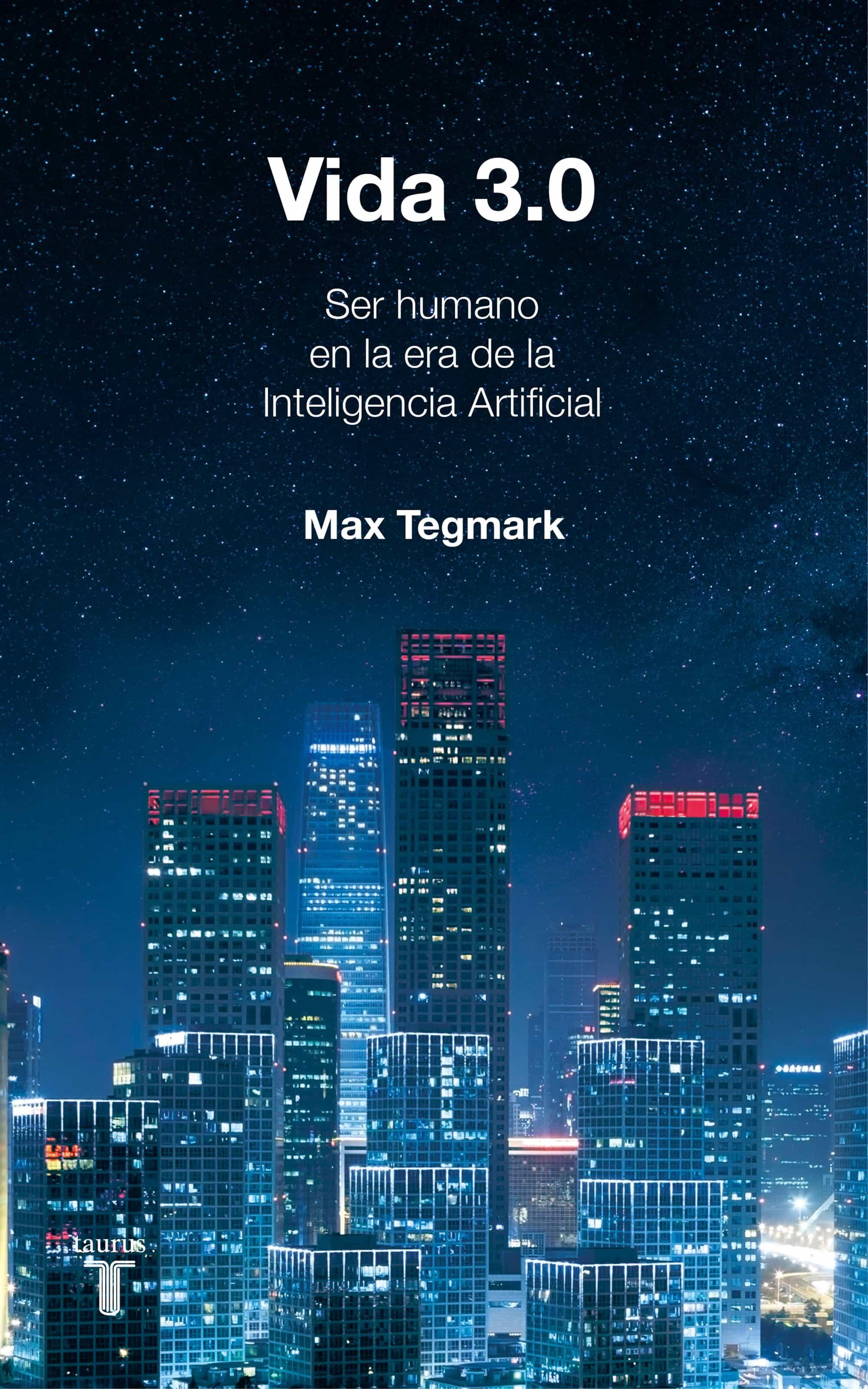 vida 3.0-max tegmark-9788430619627