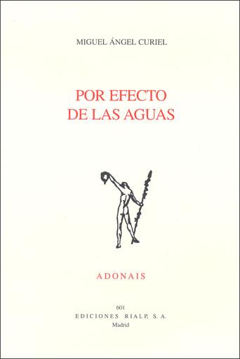 Por Efecto De Las Aguas (premio San Juan De La Cruz 2007) por Miguel Angel Curiel epub
