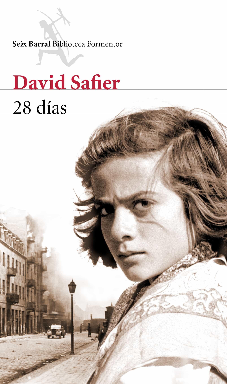 Resultado de imagen de DAVID SAFIER - 28 días