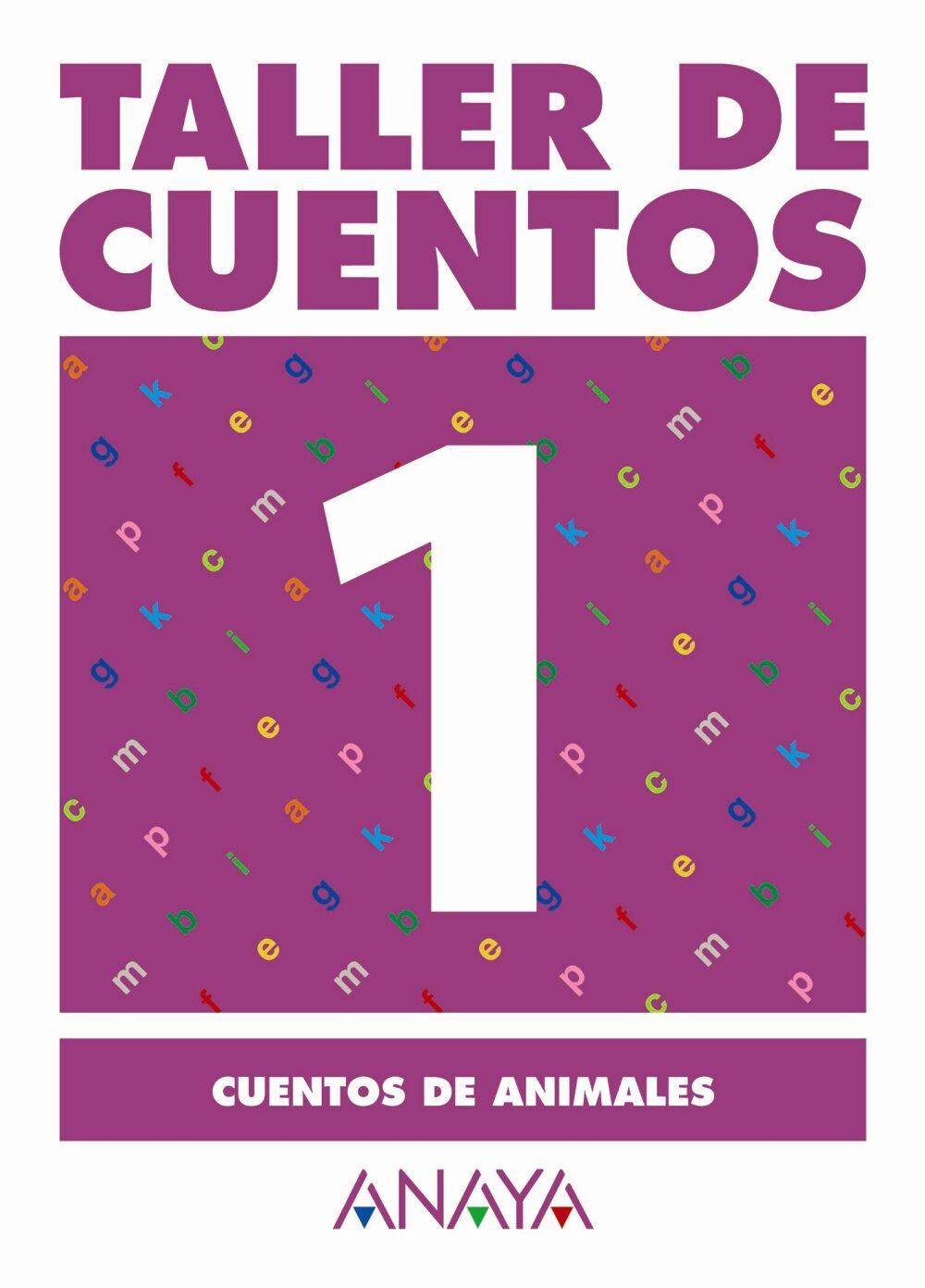 Taller De Cuentos 1: Cuentos De Animales por Maria Isabel Fuentes Zaragoza Gratis
