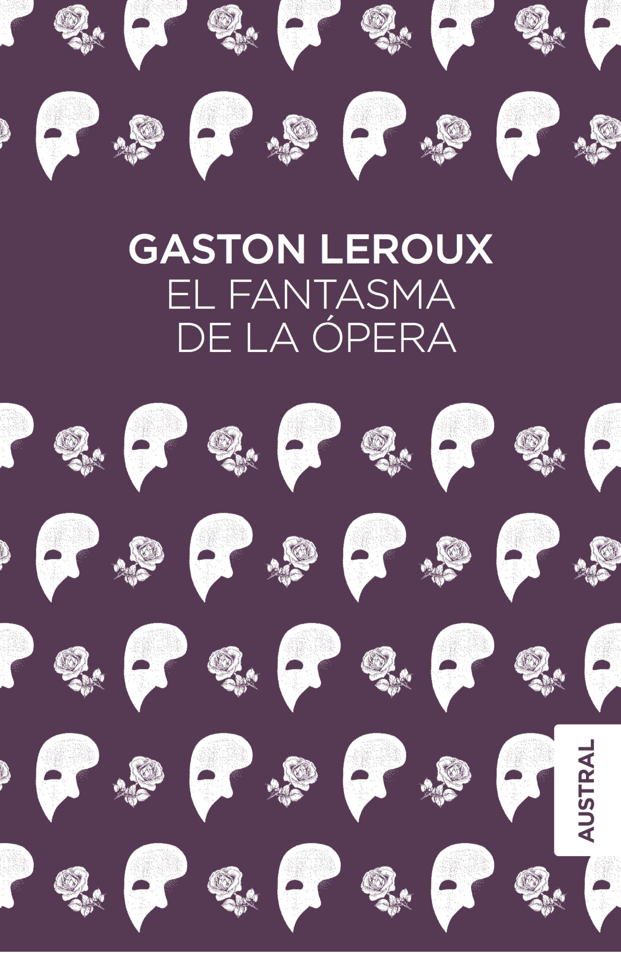 el fantasma de la opera-gaston leroux-9788467051827