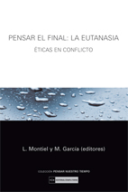 Pensar El Final: La Eutanasia por Luis Maria Montiel Alonso epub
