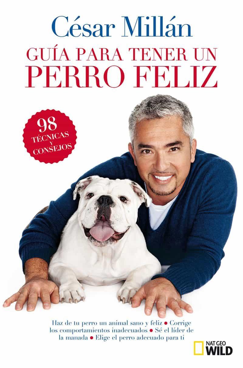 Resultado de imagen de Guía breve para tener un perro feliz, de César Millán